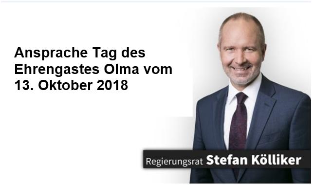 Ansprache Tag des Ehrengastes Olma 13. Oktober 2018 (Samstag, 13.10.2018)